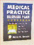 Medical Practice Business Plan Workbook, Peter D. Lucash, 0070220638