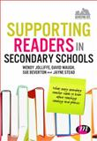 Supporting Readers in Secondary School : What Every Secondary Teacher Needs to Know about Teaching Reading and Phonics, Jolliffe, Wendy and Waugh, David, 1446280632