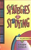 Strategies for Studying : A Handbook of Study Skills, Orca Staff, 1551430630