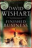 Finished Business: a Marcus Corvinus Mystery Set in Ancient Rome, David Wishart, 1780290632