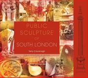 Public Sculpture of South London, Cavanagh, Terry, 1846310636