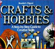 Crafts and Hobbies, Reader's Digest Editors, 0895770636