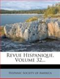 Revue Hispanique, Volume 32..., , 1275450636