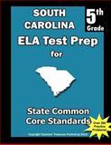 South Carolina 5th Grade ELA Test Prep, Teachers Treasures, 1492260630
