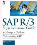 SAP R/3 Implementation Guide : A Manager's Guide to Understanding SAP, Llevy, Kelley, 1578700639