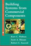 Building Systems from Commercial Components, Wallnau, Kurt and Hissam, Scott, 0201700646