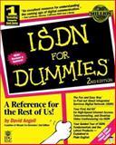 ISDN for Dummies, David Angell, 0764500643