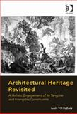 Revisiting Architectural Heritage Historiography Preservation and Meaning, Vit-Suzan, Ilan, 1472420640