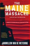 The Maine Massacre, Janwillem Van de Wetering, 1569470642