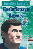 Evolutionary Agents, Timothy Leary, 1579510647