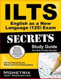 ILTS English As a New Language (125) Exam Secrets Study Guide : ILTS Test Review for the Illinois Licensure Testing System, ILTS Exam Secrets Test Prep Team, 162733064X