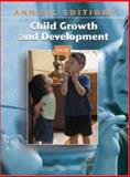 Annual Editions : Child Growth and Development 04/05, Junn, Ellen N. and Boyatzis, Chris J., 0072860642