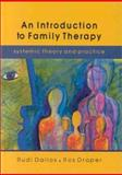 An Introduction to Family Therapy : Systemic Theory and Practice, Rudi Dallos, 0335200648