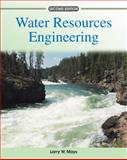 Water Resources Engineering, Mays, Larry W., 0470460644