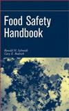 Food Safety Handbook, Schmidt, Ronald H. and Rodrick, Gary E., 0471210641