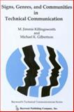 Signs, Genres, and Communities in Technical Communication, Killingsworth, M. Jimmie and Gilbertson, Michael K., 0895030640