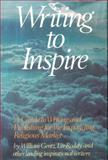 Writing to Inspire, William H. Gentz and Lee Roddy, 0898790646