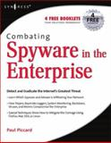 Combating Spyware in the Enterprise 9781597490641