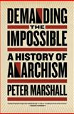 Demanding the Impossible, Peter Marshall, 1604860642