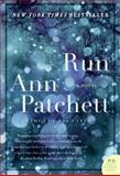 Run, Ann Patchett, 0061340642