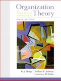 Organization Theory : A Strategic Approach, Hodge, B. J. and Anthony, William P., 0130330647