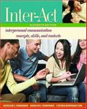 Inter-Act : Interpersonal Communication Concepts, Skills, and Contexts, Verderber, Kathleen S. and Verderber, Rudolph F., 0195300645