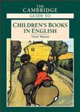 The Cambridge Guide to Children's Books in English, , 0521550645