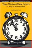 Time Wasters - Time Savers, Richard G. Neal, 0910170649