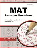 MAT Practice Questions : MAT Practice Tests and Exam Review for the Miller Analogies Test, MAT Exam Secrets Test Prep Team, 1621200647