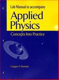 Lab Manual to Accopmany Applied Physics, Gregory S. Romine, 0130870641