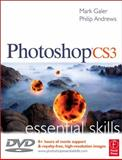 Photoshop CS3 Essential Skills, Galer, Mark and Andrews, Philip, 0240520645