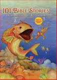 101 Bible Stories from Creation to Revelation, Zondervan Publishing Staff, 0310740649