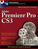 Adobe Premiere Pro CS3 Bible, Adele Droblas and Seth Greenberg, 0470130644