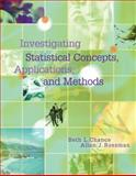Investigating Statistical Concepts, Applications, and Methods, Chance, Beth L. and Rossman, Allan J., 0495050644