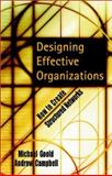 Designing Effective Organizations : How to Create Structured Networks, Goold, Michael and Campbell, Andrew, 0787960640