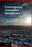 Contemporary Aristotelian Metaphysics, , 1107000645