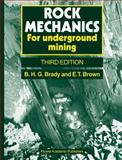 Rock Mechanics : For Underground Mining, Brady, B. H. G. and Brown, E. T., 1402020643
