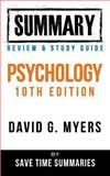 Psychology Textbook 10th Edition: by David G. Myers -- Summary, Review and Study Guide, Save Summaries, 1492290645