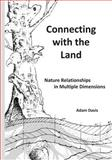 Connecting with the Land, Adam Davis, 1492740640