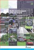 Built Environment and Car Travel 9781607500643