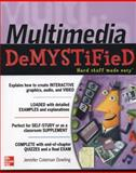 Multimedia Demystified, Dowling, Jennifer Coleman, 007177064X
