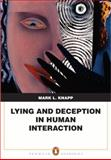 Lying and Deception in Human Interaction, Knapp, Mark L., 0205580645