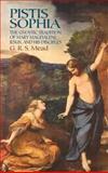 Pistis Sophia, G. R. S. Mead, 0486440648