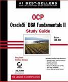 OCP: Oracle9i DBA Fundamentals II Study Guide, Matthew Weishan and Doug Stuns, 0782140645
