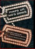 Pimps up, Ho's Down : Hip Hop's Hold on Young Black Women, Sharpley-Whiting, T. Denean, 0814740642