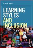 Learning Styles and Inclusion, Reid, Gavin, 1412910641