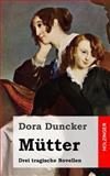 Mütter, Dora Duncker, 1482380641