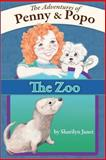 The Adventures of Penny and Popo, Sharilyn Janet, 1493720643