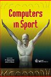 Computers in Sport, P. Dabnichki, A. Baca, 1845640640