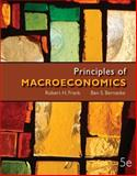 Principles of Macroeconomics with Connect Plus, Frank, Robert and Bernanke, Ben, 0077630645